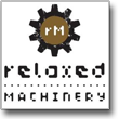 Relaxed Machinery